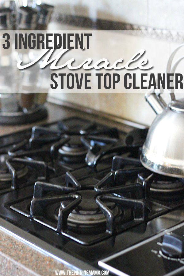 3 Ingredient Miracle Stove Top Cleaner  Recipe  Stove