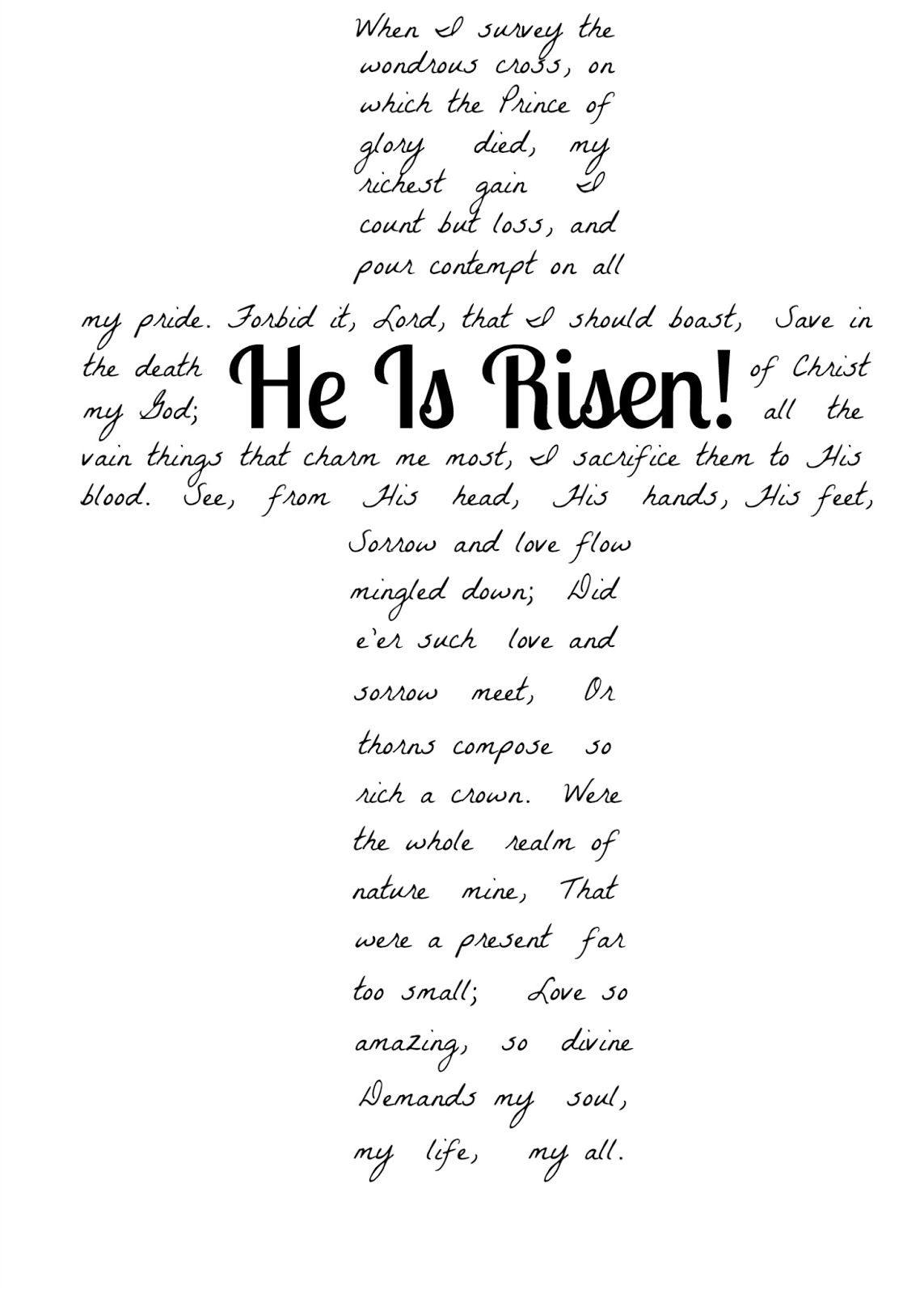 A Humble Creation He Is Risen Free Printable