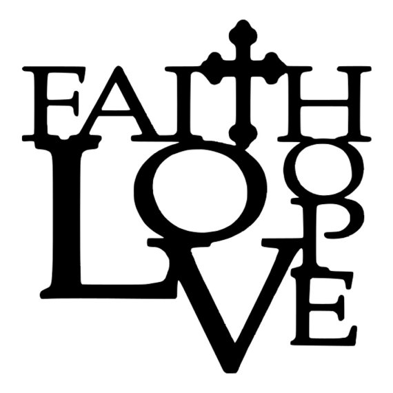 Download SVG - Faith Hope Love - DXF - EPS - Faith - Quote - Love ...