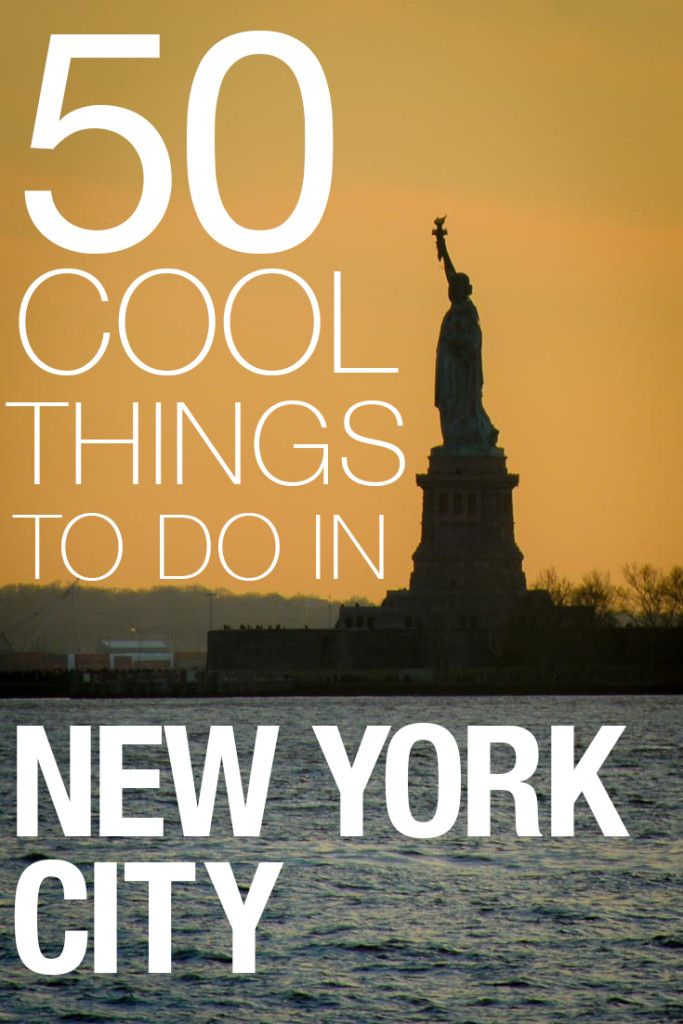 50 Cool Things To Do In New York City  New York, Cool