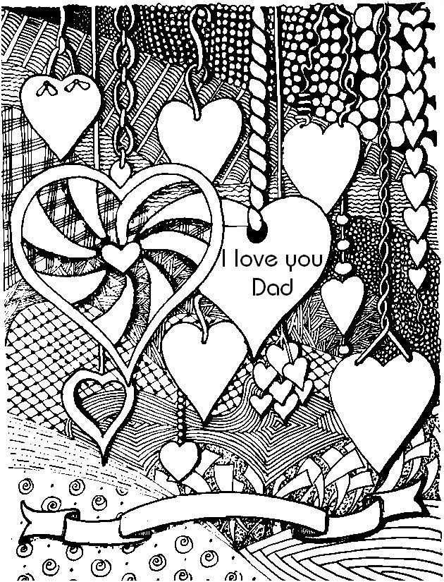 i love you dad  ♥adult colouring~hearts~love ~zentangles