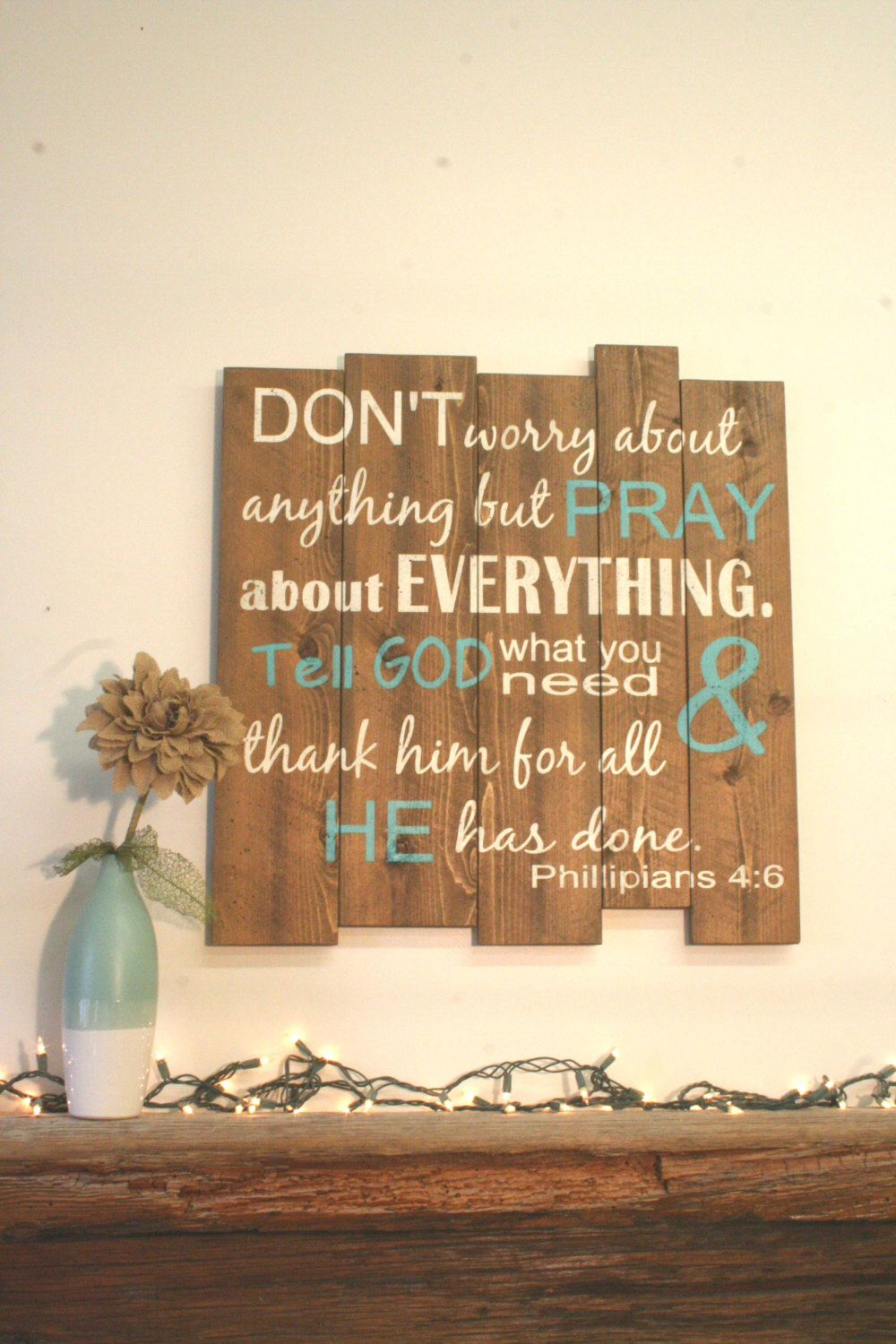 Don   worry about anything but pray everything phillipians pallet sign wood inspirational wall art christian also rh pinterest
