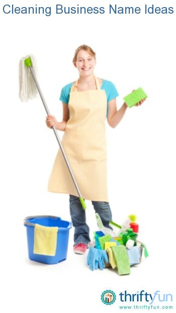 Name Ideas For A Cleaning Business Cleaning Business Business