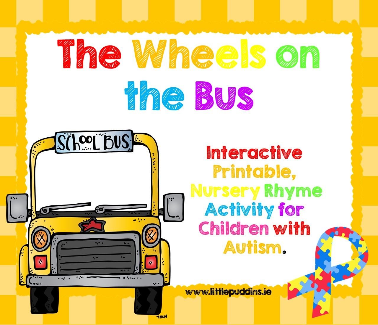 For Children With Autism The Wheels On The Bus Go Round