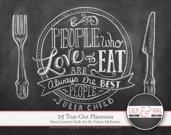 Pad Of 25 Tear- Paper Placemats - Julia Child Quote