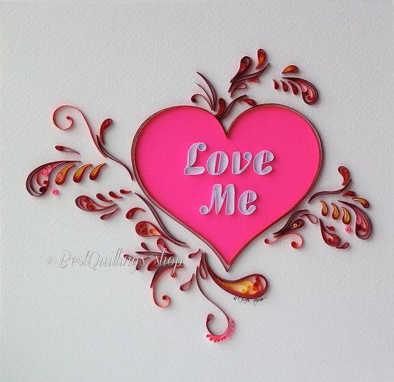 "Quilling Art: ""Love Me"" Handmade Colourful Heart Paper Art"