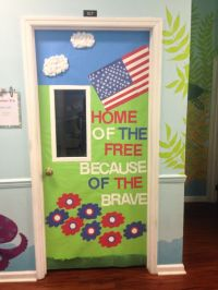 Patriotic classroom door made for 4th of July. Classroom ...