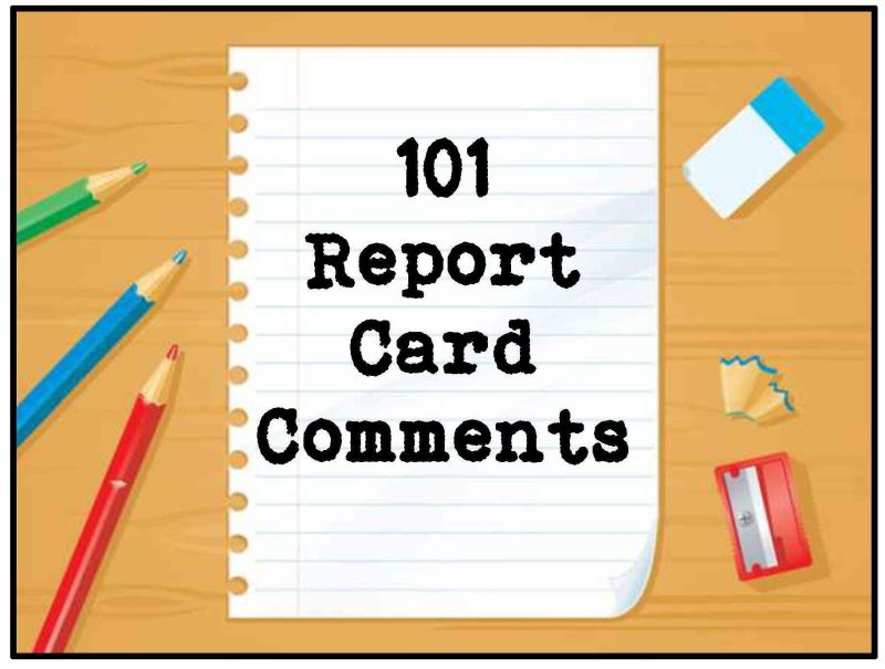 101 report card comments to use now