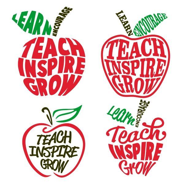 Download Teach Inspire Grow Cuttable Design Cut File. Vector ...