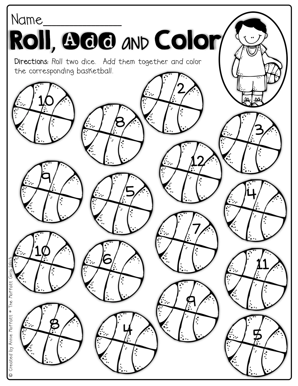 Roll 2 Dice Add The Up And Color The Basketball Such A