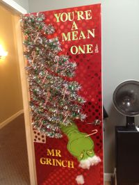 Your a mean one Mr Grinch! | Door decor | Pinterest ...