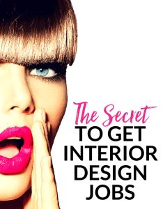 Get interior design jobsg also the secret to jobs rh pinterest