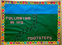 Lent/Easter Bulletin Board: FOLLOWING IN HIS FOOTSTEPS ...
