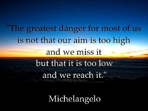 michelangelo quotes goals and dreams essay outline picture great motivational quote about goals from michelangelo quotes great motivational