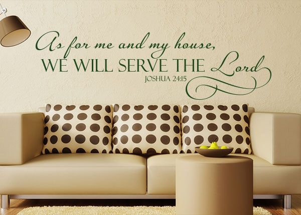 As for me and my house we will serve the lord joshua vinyl wall decalsfurniture also rh pinterest