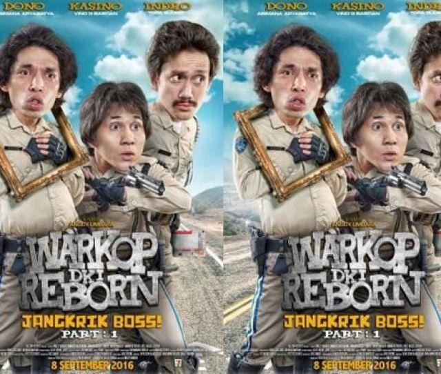 Film Warkop Dki Reborn Bertaburan Komedian Sinema Ini Siap Mengocok Perut