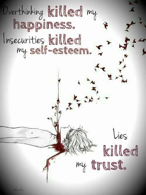 My Insecurities Are Killing Me Quotes