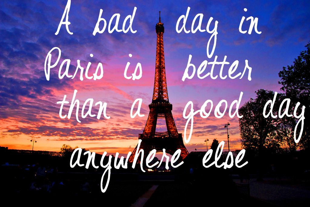 Best 25 Paris quotes ideas on Pinterest  Blair waldorf quotes Paris drawing and I love paris
