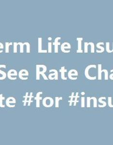 year term life insurance quotes  see rate chart by age quote for also rh pinterest