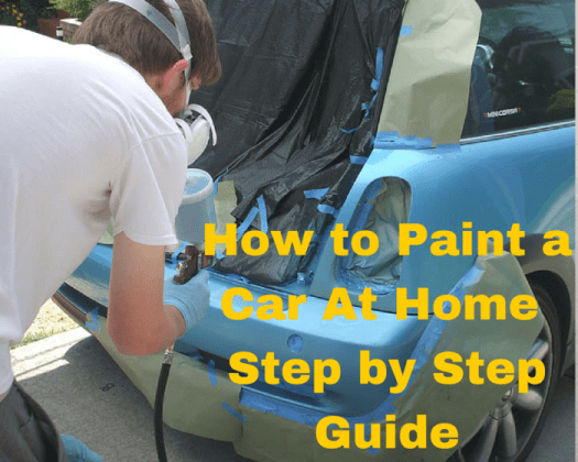 Wanna Know How To Paint A Car And Steps Painting Like The Experts Do This Step By Guide On Spray At Home Is