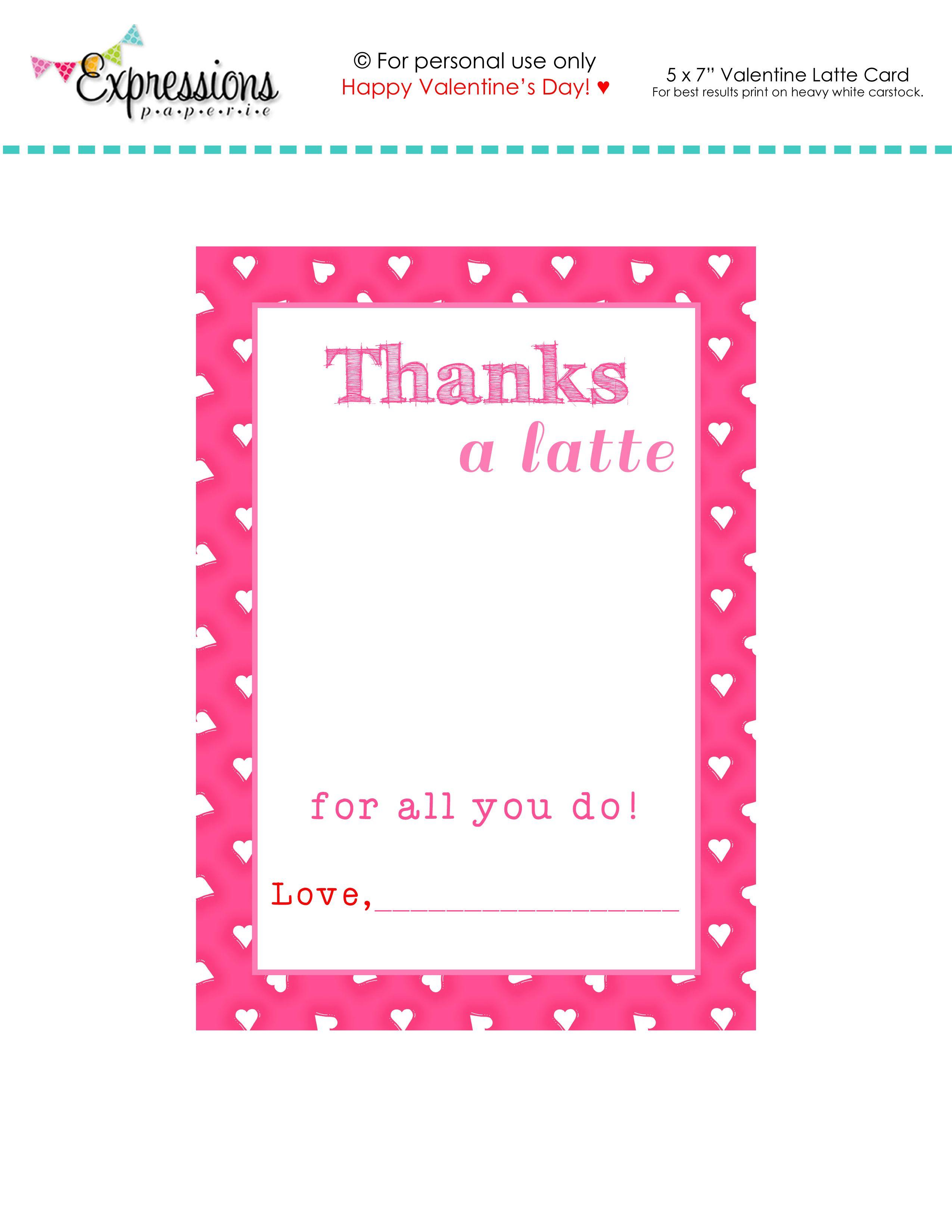 Free Printable Valentine Thanks A Latte Teacher Card