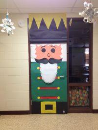 Christmas classroom door decoration: Nutcracker. He came ...