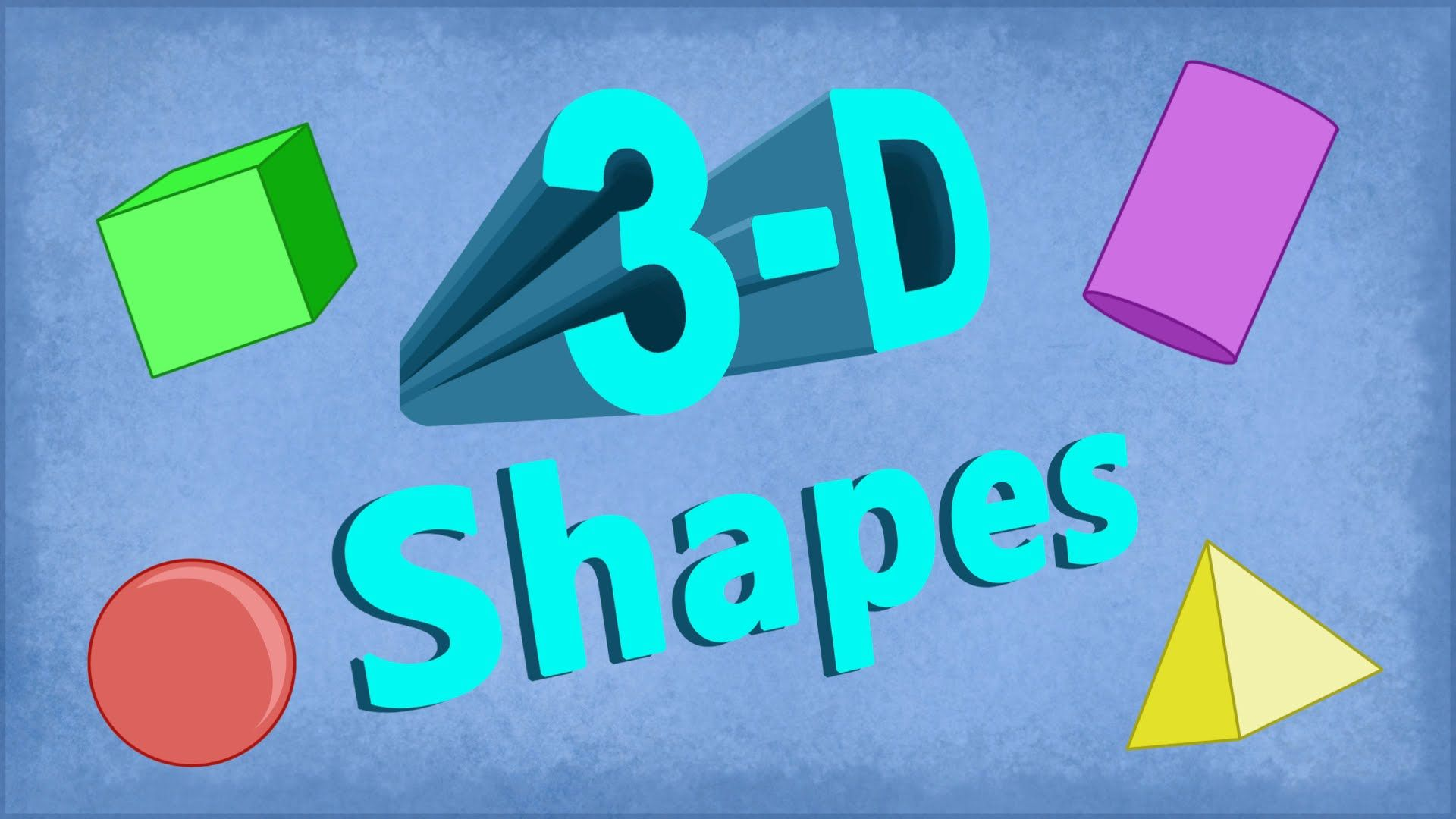 3d Shapes Song Cubes Cylinders Spheres Pyramids More