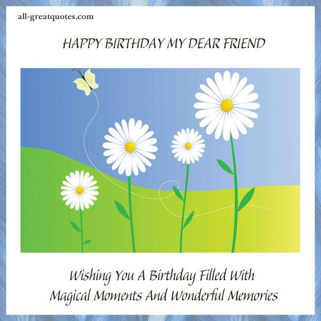 Free Birthday Cards For Friends HAPPY BIRTHDAY MY DEAR
