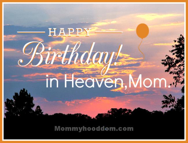 Mom Birthday Heaven Sayings