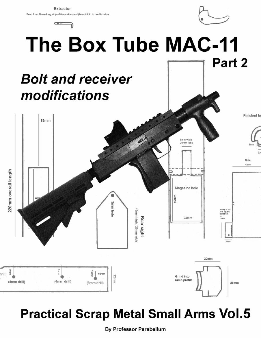 The Box Tube MAC-11 Part 2 (Practical Scrap Metal Small