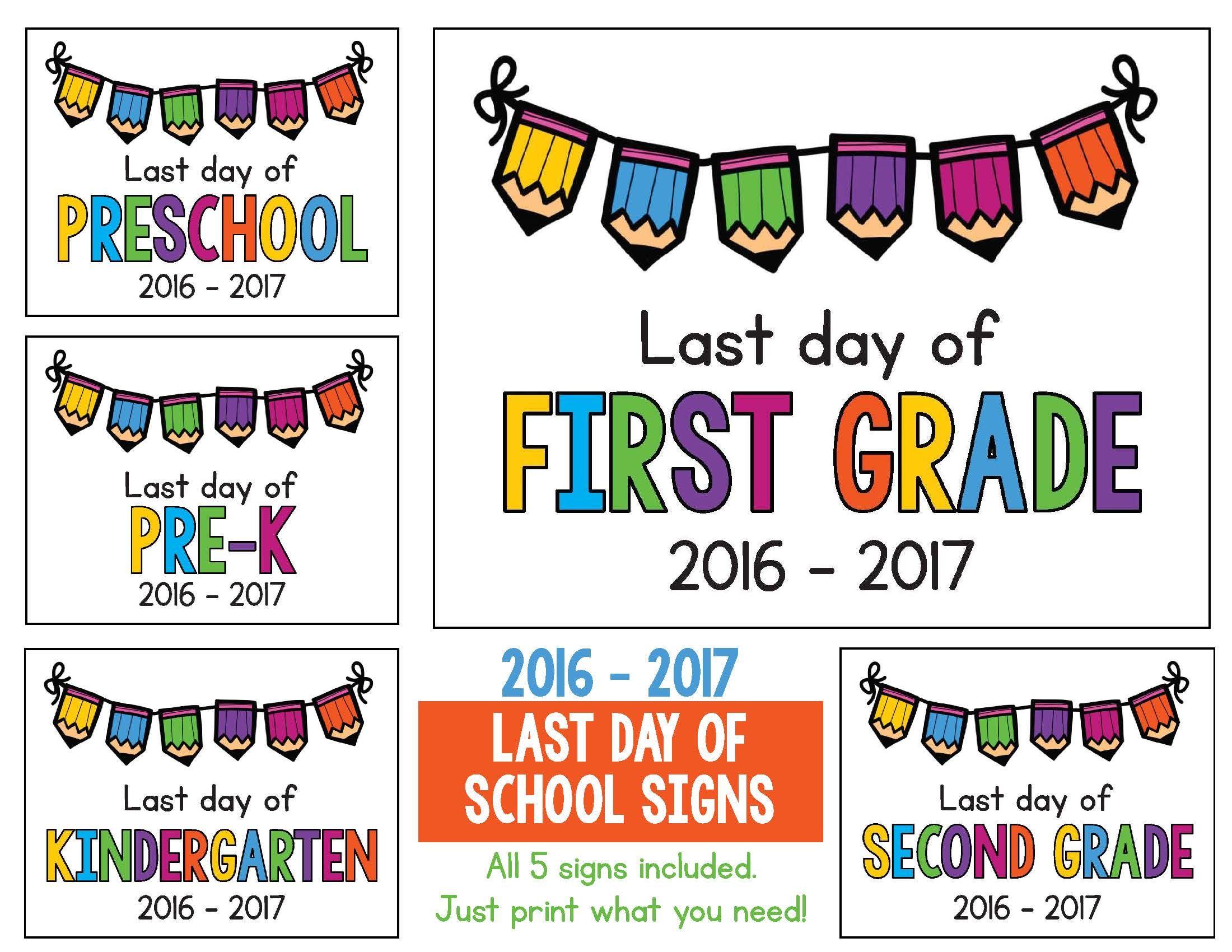 Last Day Of School Signs Freebie Includes Preschool Pre K Kindergarten First Grade And