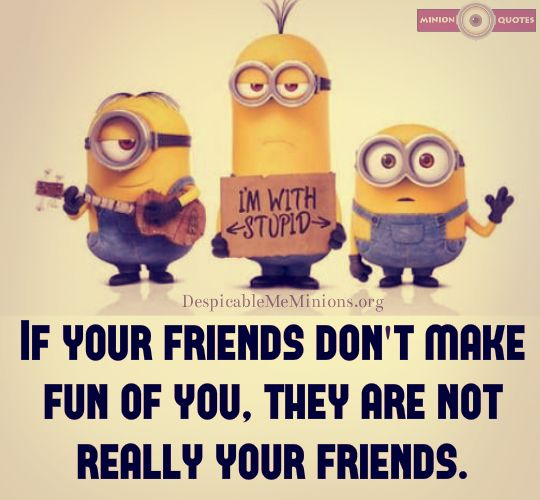 Funny Best Friend Quotes With Minions Friendship