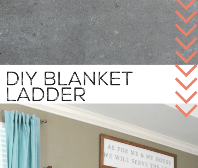 How To Make A Diy Blanket Ladder For Just