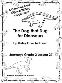 The Dog that Dug for Dinosaurs-Journeys Grade 2-Lesson 27
