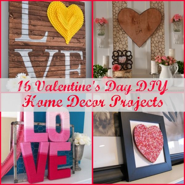 16 DIY Valentine's Day Home Decor Projects Misc Pinterest 16