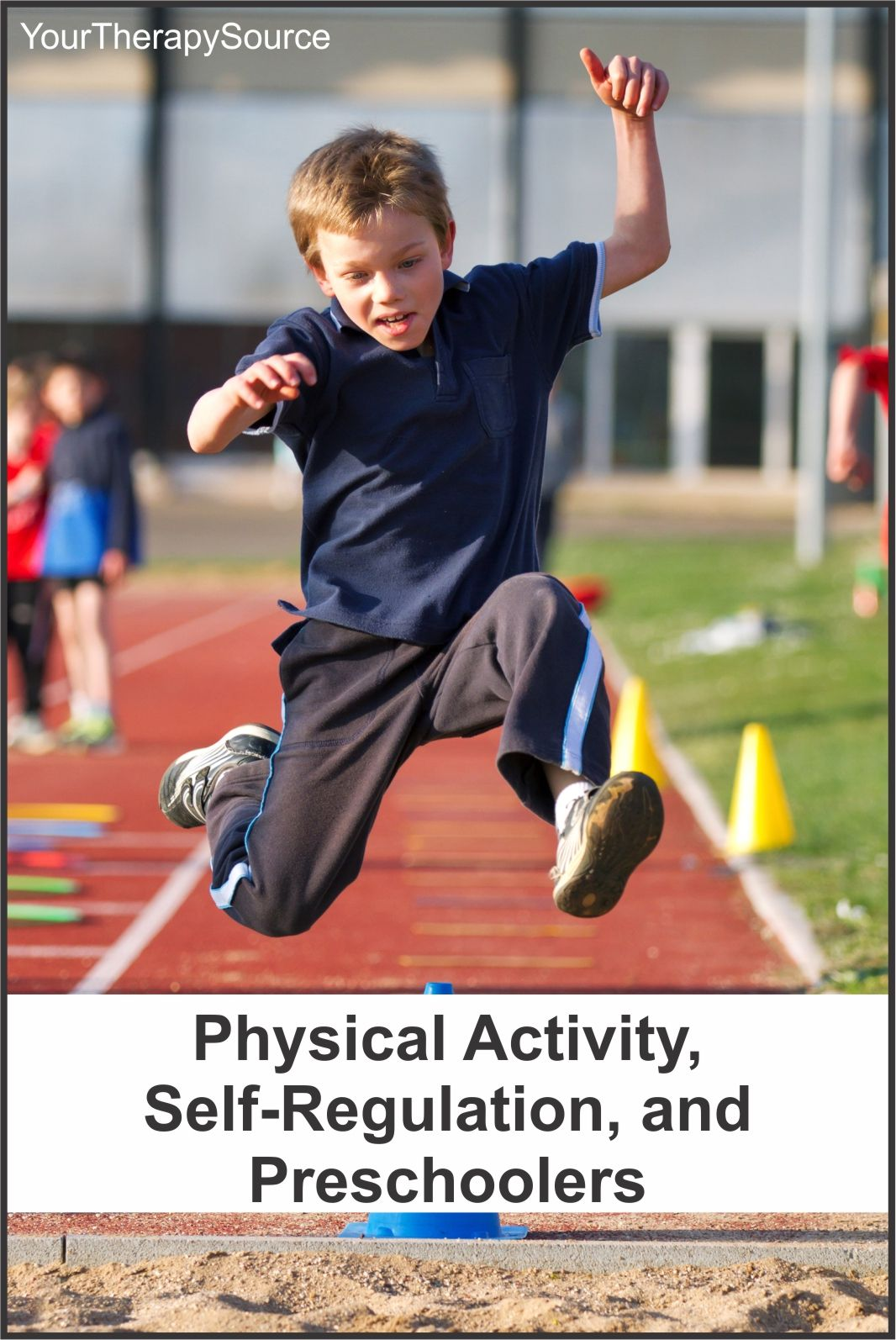 Physical Activity Self Regulation And Preschoolers