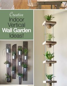 Creative indoor vertical wall gardens lots of great ideas and tutorials also diy houseplant that anyone can do  my family would love rh pinterest