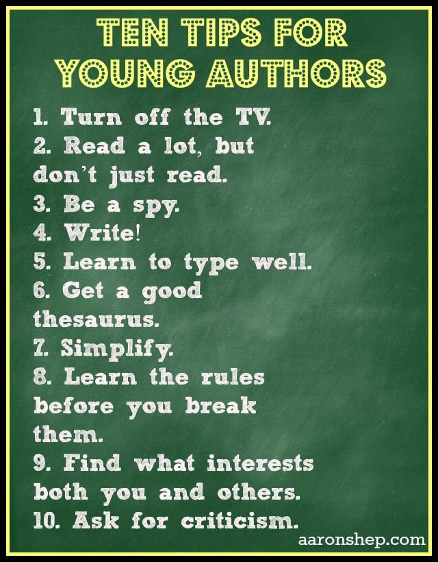 Ten Tips for Young Authors from Jump Into a Book Tons of great resource and links on her post