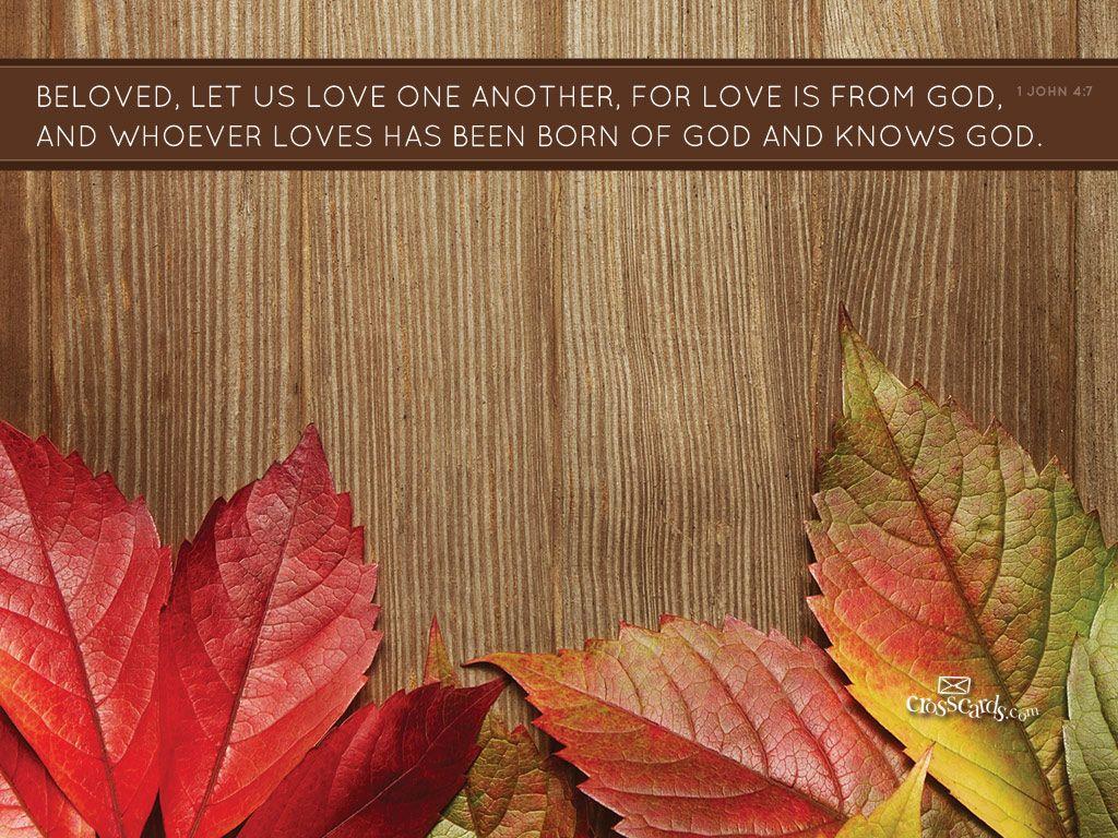 Free Fall Scripture Wallpaper Beloved Desktop Wallpaper Free Autumn Backgrounds God