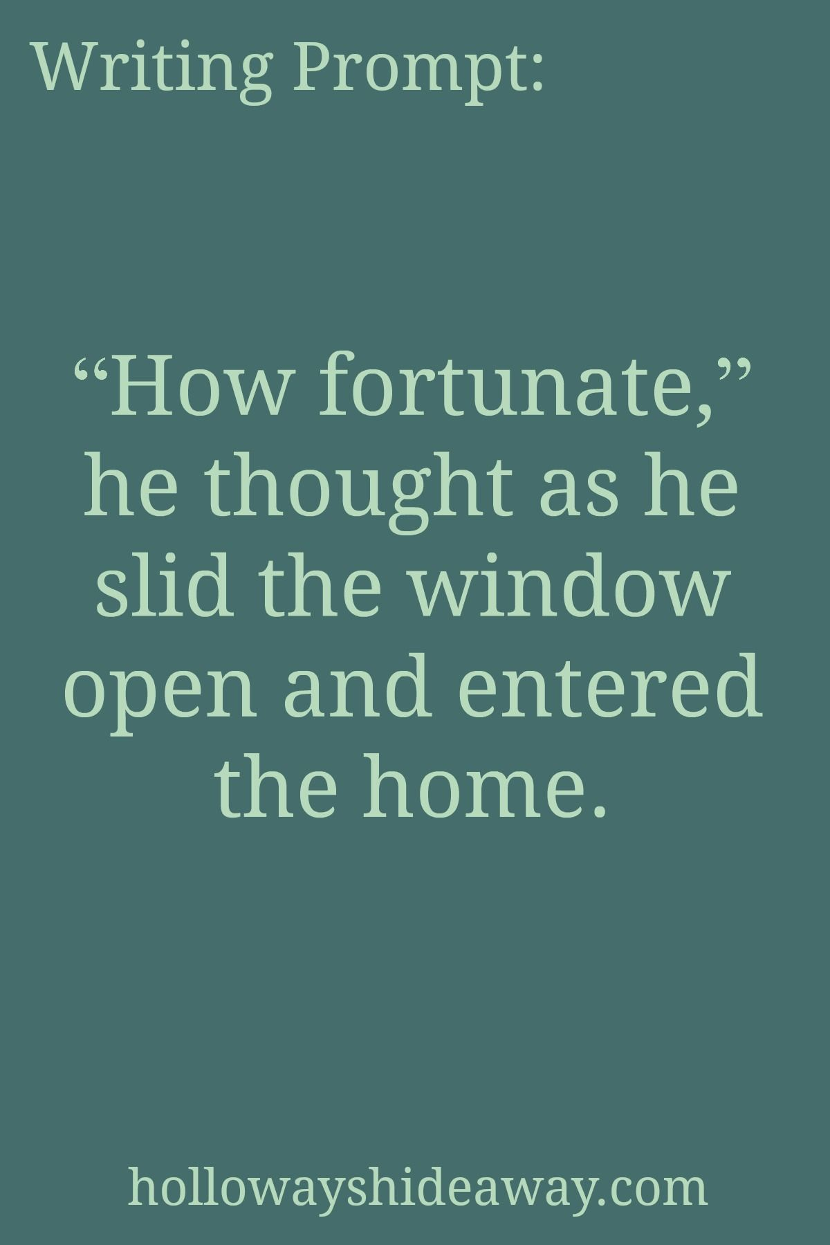 Horror Writing Prompts September How Fortunate He