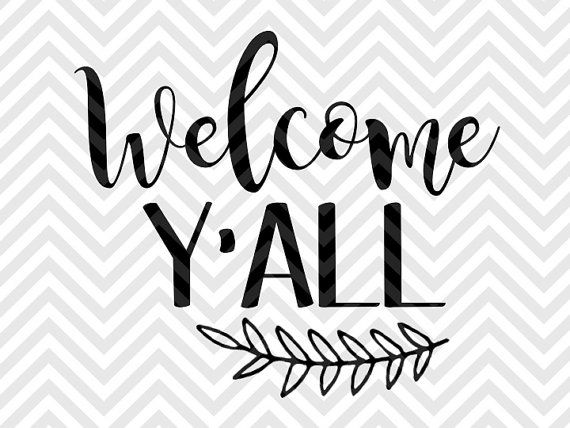 Welcome Y'all farmhouse laurel home sweet home SVG file