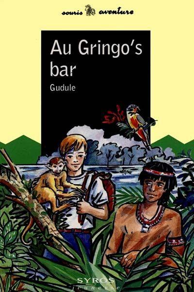 Couverture du roman Au Gringo's bar de Gudule