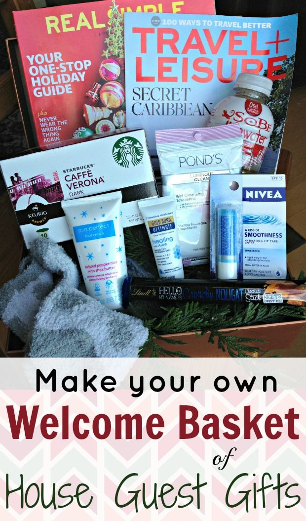 Make A Welcome Basket Of House Guest Gifts House Guest Ts