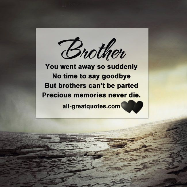 One Year Passed Away Quotes: Goodbye Passed Saying Brother Away
