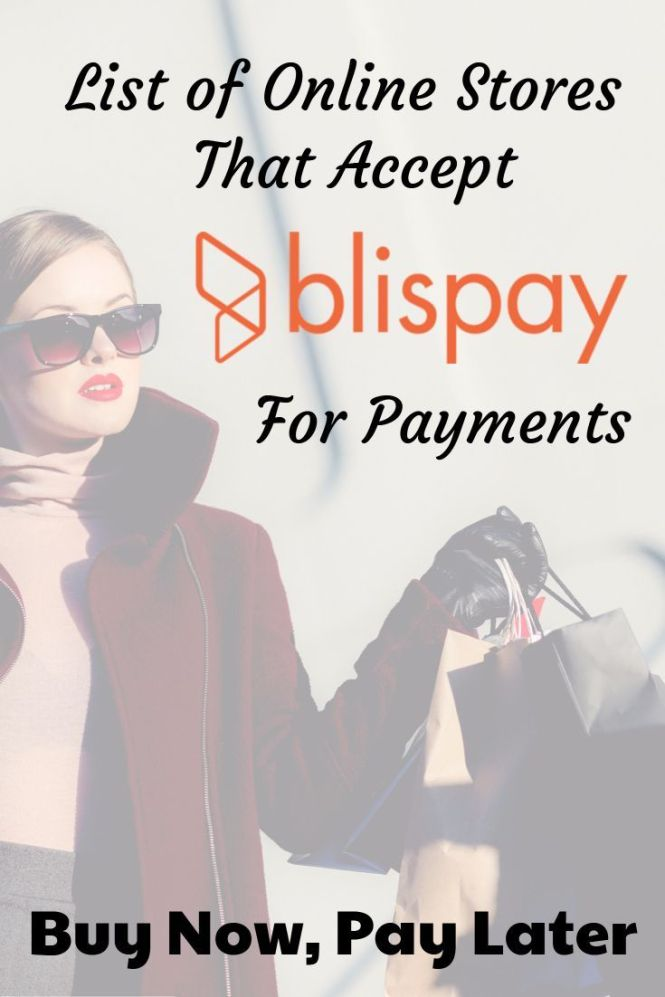 Online S That Accept Blispay To Now Pay Later