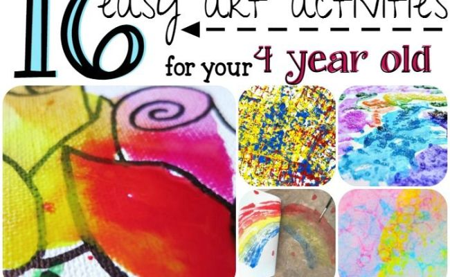 16 Easy Art Activities For Your 4 Year Old Easy Art Art
