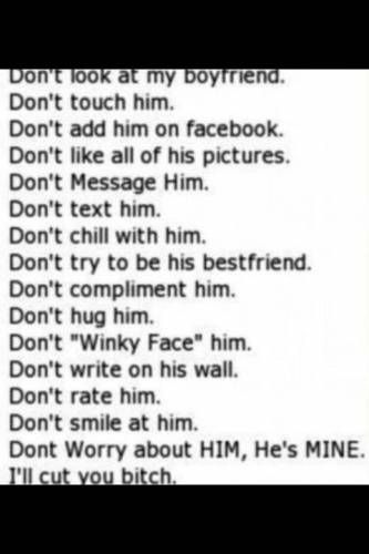 Don't touch my boyfriend he's mine | Love quotes ...