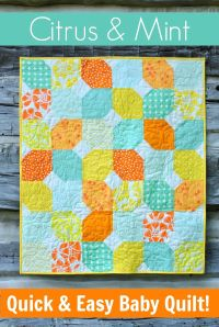 Citrus & Mint: Quick & Easy Baby Quilt + Free Pattern ...