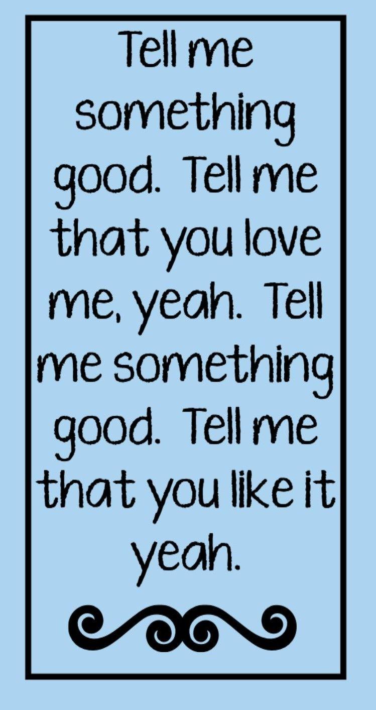 Rufus  Tell Me Something Good  song lyrics song quotes