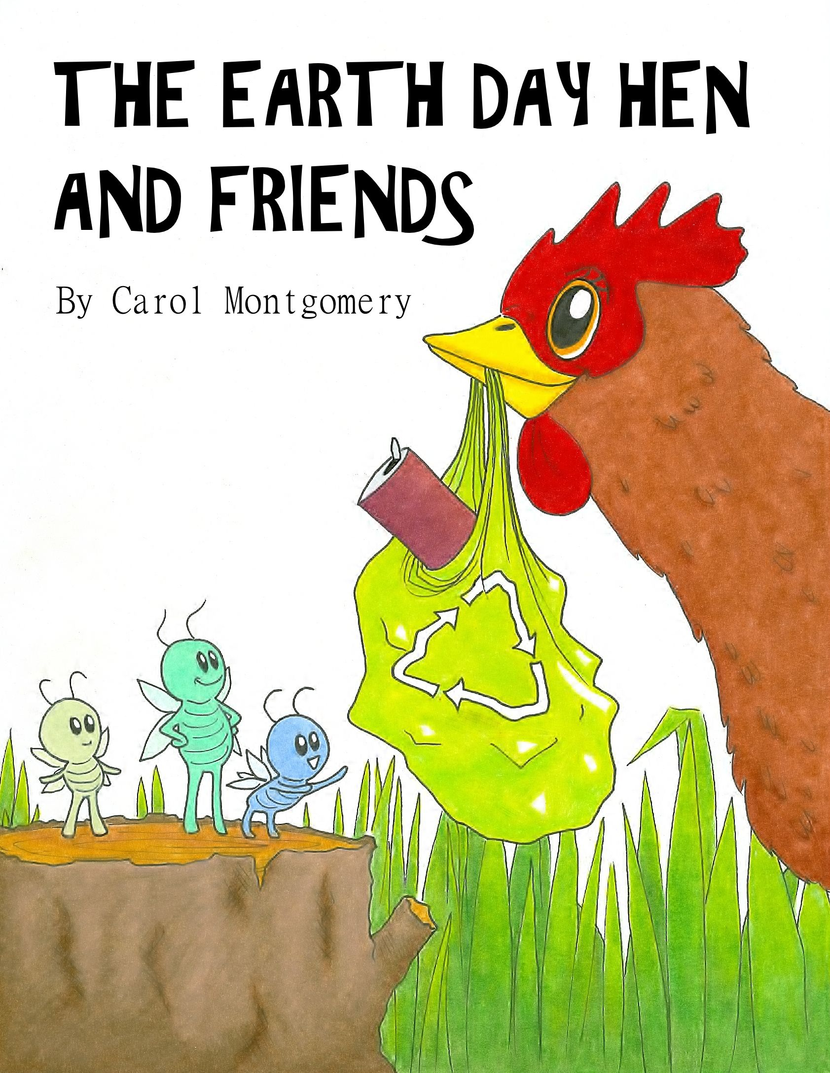 Free Readers Theater The Earth Day Hen And Friends By Carol Montgomery Humorous And
